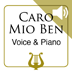 Caro Mio Ben by G. Giordani - Medium Voice &amp; Piano MP3 Play-Along included (iPad Edition)