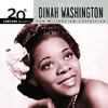 20th Century Masters - The Millennium Collection: The Best of Dinah Washington, Dinah Washington